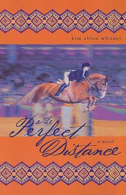 Perfect Distance, the by Kim Ablon Whitney image
