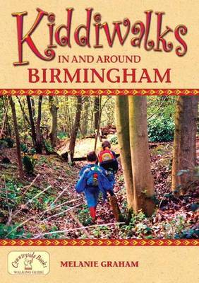 Kiddiwalks in and Around Birmingham by Melanie Graham image