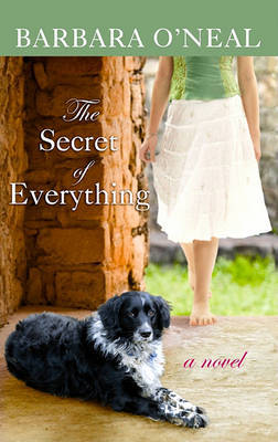 The Secret of Everything by Barbara O'Neal image