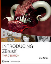 Introducing ZBrush 3rd Edition by Eric Keller