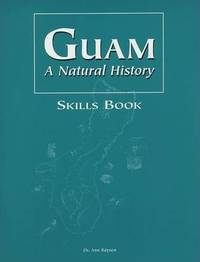 Guam a Natural History Skills Book by Dr Ann Rayson