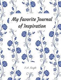 My Favorite Journal of Inspiration by S.A. Knight image