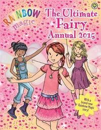 Rainbow Magic: The Ultimate Fairy Annual: 2015 by Daisy Meadows