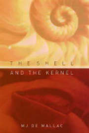 The Shell and the Kernel by M.J.De Mallac image