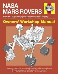 Haynes NASA Mars Rovers Owners Workshop Manual by David Baker