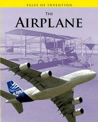 The Airplane by Louise A Spilsbury
