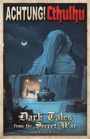 Achtung! Cthulhu RPG: Dark Tales from the Secret War
