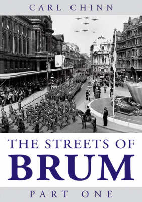 The Streets of Brum: Pt. 1 by Carl Chinn image