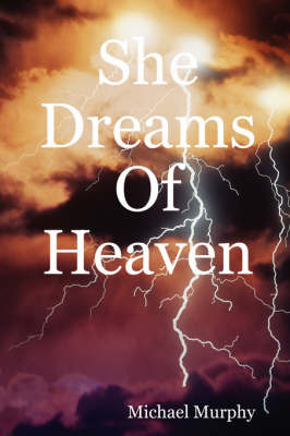 She Dreams Of Heaven by Michael Murphy image