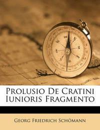Prolusio de Cratini Iunioris Fragmento by Georg Friedrich Schmann