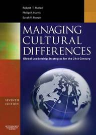 Managing Cultural Differences: Global Leadership Strategies for the 21st Century by Robert T Moran image