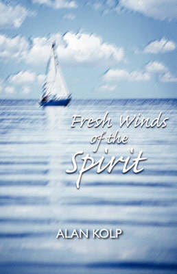 Fresh Winds of the Spirit by Alan Kolp image