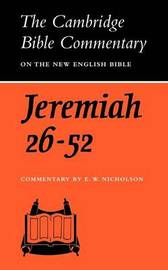 The Book of the Prophet Jeremiah, Chapters 26-52 by Ernest W. Nicholson