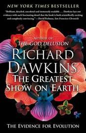 Greatest Show on Earth by Richard Dawkins (Oxford University)