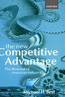 The New Competitive Advantage by Michael H Best image