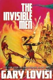 The Invisible Men by Gary Lovisi