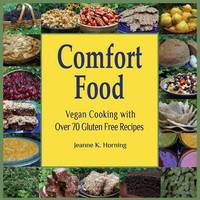 Comfort Food by Jeanne Kennedy Horning