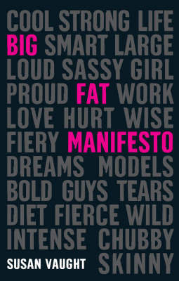 Big Fat Manifesto by Susan Vaught image