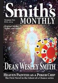 Smith's Monthly #10 by Dean Wesley Smith
