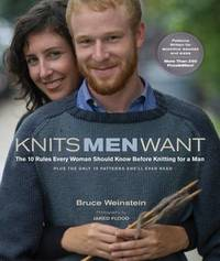 Knits Men Want: 10 Rules Every Woman Should Know by Bruce Weinstein image