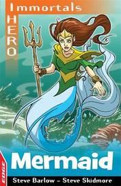 EDGE: I HERO: Immortals: Mermaid by Steve Barlow