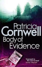 Body of Evidence (Kay Scarpetta #2) UK Ed. by Patricia Cornwell