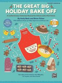 The Great Big Holiday Bake Off by Andy Beck