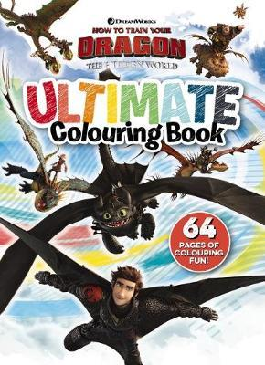 How to Train your Dragon: The Hidden World: Ultimate Colouring Book