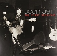 The First Sessions by Joan Jett