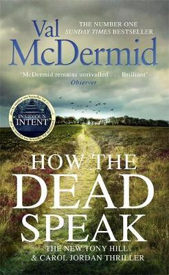 How the Dead Speak by Val McDermid image