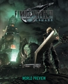 Final Fantasy Vii Remake: World Preview by Square Enix