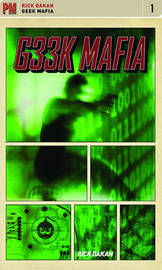 Geek Mafia by Rick Dakan