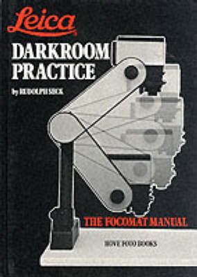 Leica Darkroom Practice: The Focomat Manual by Rudolf Seck image