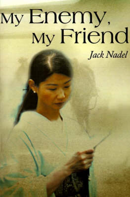 My Enemy, My Friend by Jack Nadel image
