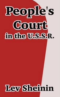 People's Court in the U.S.S.R. by Lev Sheinin image