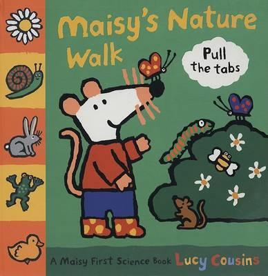 Maisy's Nature Walk: A Maisy First Science Book by Lucy Cousins image