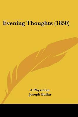 Evening Thoughts (1850) by A Physician image