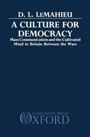A Culture for Democracy by D.L.Le Mahieu image