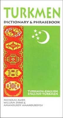 Turkmen-English/English-Turkmen Dictionary and Phrasebook by Nicholas Awde