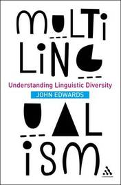 Multilingualism by John Edwards