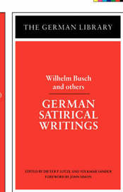 German Satirical Writings by Wilhelm Busch