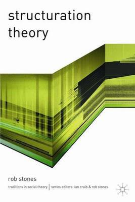 Structuration Theory by Rob Stones image