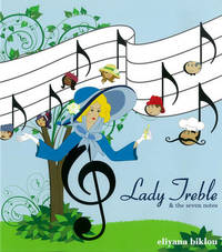 Lady Treble And The Seven Notes by Eliyana Biklou image