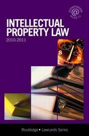 Intellectual Property Lawcards: 2010-2011 by Routledge Chapman Hall image