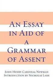 Essay in Aid of a Grammar of Assent by John Henry Newman image