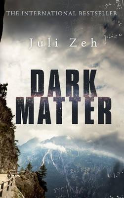Dark Matter by Juli Zeh image