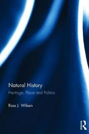 Natural History by Ross J. Wilson