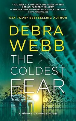 THE COLDEST FEAR by Debra Webb