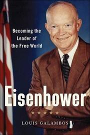 Eisenhower by Louis Galambos