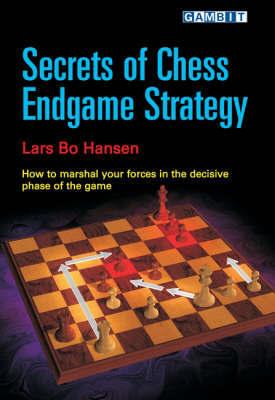 Secrets of Chess Endgame Strategy by Lars Bo Hansen image
